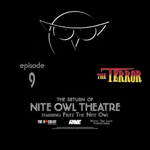 Nite Owl Theatre Starring Fritz The Nite Owl: Episode 9
