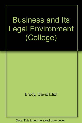 Business and Its Legal Environment (College)