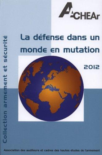 La défense dans un monde en mutation
