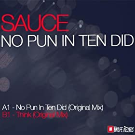 Amazon.com: No Pun In 10 Did: Sauce: MP3 Downloads