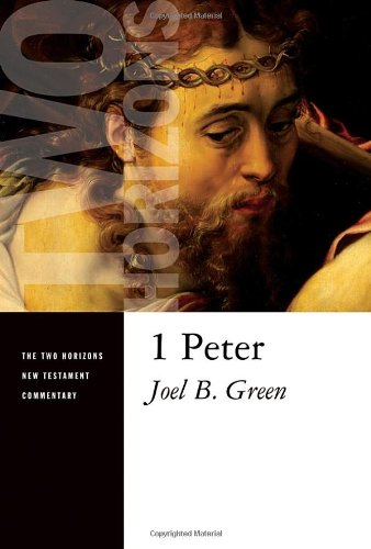 1 Peter (Two Horizons New Testament Commentaries)