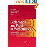 Explanation and Proof in Mathematics: Philosophical and Educational Perspectives