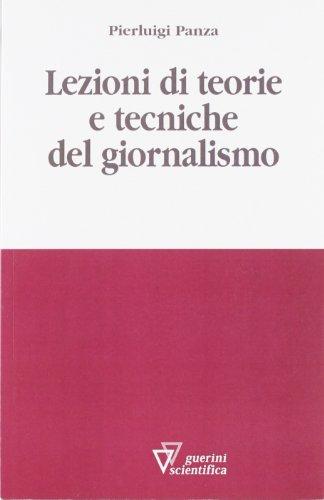 Lezioni di teorie e tecniche del giornalismo