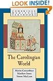 The Carolingian World (Cambridge Medieval Textbooks)