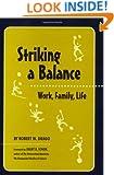 Striking a Balance: Work, Family, Life