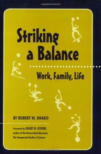 Striking a Balance: Work, Family, Life