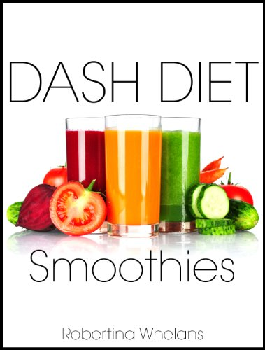 DASH Diet Smoothies: For Low Salt, Low Cholesterol, Weight Loss, and Diabetes Diets (DASH Diet Cookbook Series) / Образование /