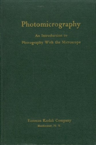 Photomicrography An Introduction To Photography With The Microscope