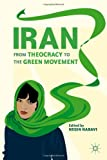 www.payane.ir - Iran: From Theocracy to the Green Movement