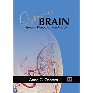 Osborn's Brain: Imaging, Pathology, and Anatomy