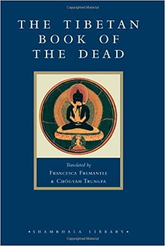 The Tibetan Book of the Dead: The Great Liberation through Hearing in the Bardo (Shambhala Library)