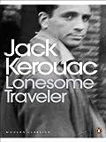 Jack Kerouac Lonesome Traveler (Penguin Modern Classics)