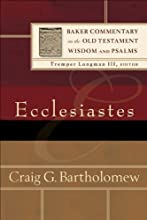 Ecclesiastes Baker Commentary on the Old Testament Wisdom and Psalms