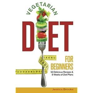 Vegetarian Diet For Begin Livre en Ligne - Telecharger Ebook