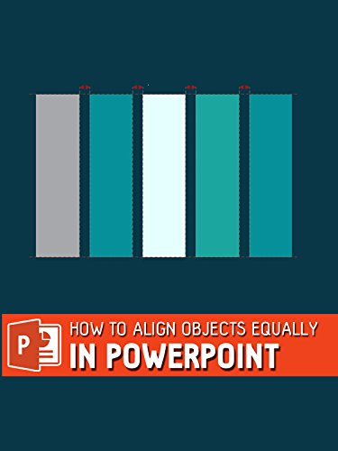 How To Align Objects equally in Powerpoint