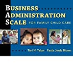img - for [(Business Administration Scale for Family Child Care)] [Author: Teri N. Talan] published on (July, 2009) book / textbook / text book