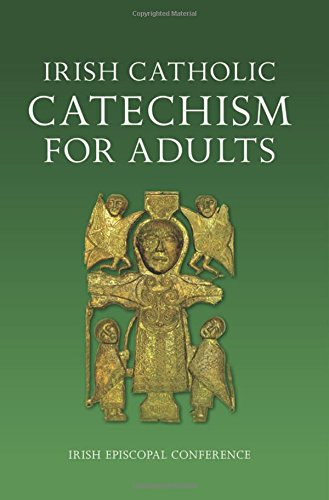 Irish Catechism for Catholic Adults