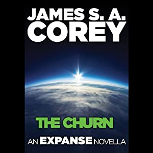 The Churn: An Expanse Novella by James S.A. Corey
