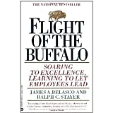 img - for Flight of the Buffalo: Soaring to Excellence, Learning to Let Employees Lead [Paperback] [1994] 1 Ed. James A. Belasco, Ralph C. Stayer book / textbook / text book