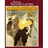Henri De Toulouse Lautrec: Images of the 1890's [The Museum of Modern Art, New York] (0870705970) by Riva Castleman