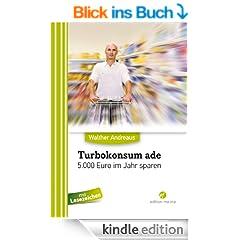 Turbokonsum ade - 5.000 Euro im Jahr sparen