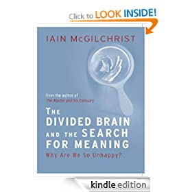 The Divided Brain and the Search for Meaning
