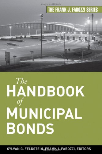The Handbook of Municipal Bonds (Frank J. Fabozzi Series)
