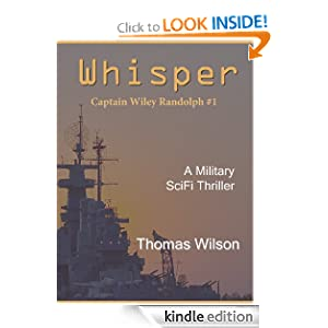Free Kindle Book: Whisper (Wiley Randolph Series), by Thomas Wilson. Publication Date: January 27, 2011