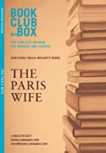 Bookclub-in-a-Box Discusses The Paris Wife by Paula McLain