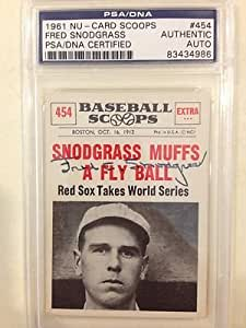 1961 NU SCOOPS FRED SNODGRASS SIGNED CARD PSA DNA MOST FAMOUS PLAY HISTORY !!