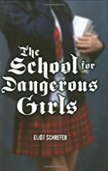 School For Dangerous Girls