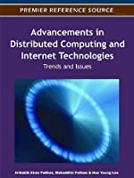 Advancements in Distributed Computing and Internet Technologies: Trends and Issues ebook download