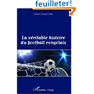 Véritable Histoire du Football Congolais