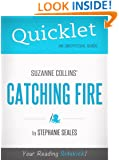 Quicklet on Suzanne Collins' Catching Fire (CliffNotes-like Summary and Analysis)