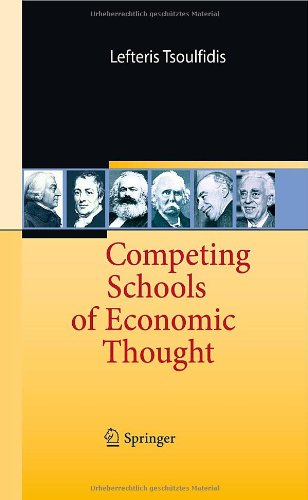Schools Of Economic Thought - Competing Schools of Economic Thought: Lefteris Tsoulfidis ... - Competing Schools of Economic Thought [Lefteris Tsoulfidis] on Amazon.com. *  FREE* shipping on qualifying offers. 1. 1 Introduction This book was born out of...