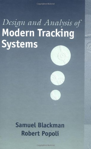 Design And Analysis Of Modern Tracking Systems (Artech House Radar Library)