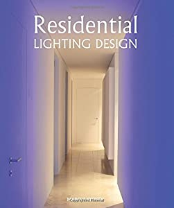 Residential Lighting Design by The Crowood Press Ltd