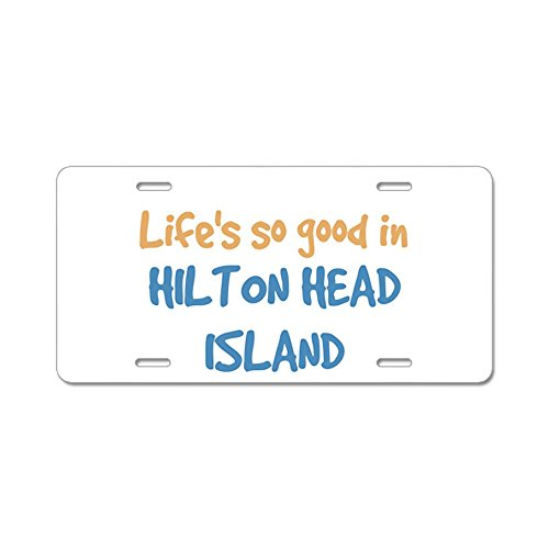 cafepress-life-is-so-good-en-ile-hilton-tete-en-aluminium-plaque-immatriculation-lic-