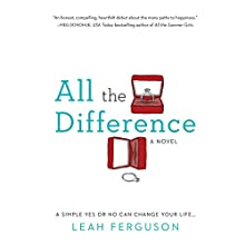 All the Difference (       UNABRIDGED) by Leah Ferguson Narrated by Elizabeth Cottle