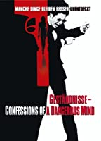Gest�ndnisse - Confessions of a Dangerous Mind