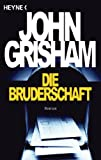 Die Bruderschaft / the Brethren (3453210697) by Grisham, John