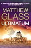 Matthew Glass Ultimatum