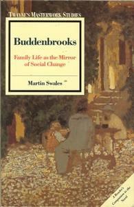 Buddenbrooks: Family Life as the Mirror of Social Change (Twayne's masterwork studies)