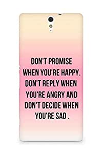 AMEZ dont promise when you are happy Back Cover For Sony Xperia C5