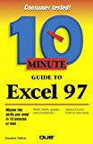 10 Minute Guide to Excel 97 (10 Minute Guides (Computer Books)) (078971020X) by Fulton, Jennifer