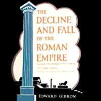 The Decline and Fall of the Roman Empire, Volume 3 (       UNABRIDGED) by Edward Gibbon Narrated by Bernard Mayes