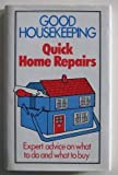 """ Good Housekeeping "" Quick Home Repairs"