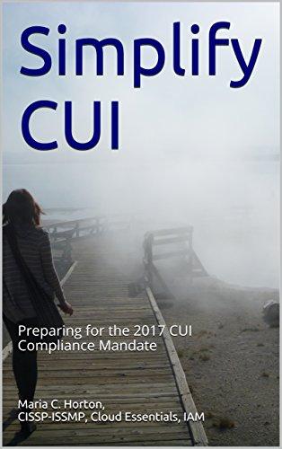 simplify-cui-preparing-for-the-2017-cui-compliance-mandate