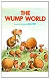 img - for By Bill Peet The Wump World [Hardcover] book / textbook / text book