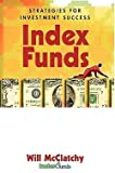 img - for An Insider's Guide to Index Funds (Hardcover)--by Will McClatchy [2002 Edition] book / textbook / text book